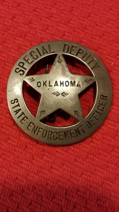State of Oklahoma Prohibition Officer badge. Oklahoma was a dry state beginning at Statehood in 1907. There were 100 of these officers that enforced the liquor laws at that time.
