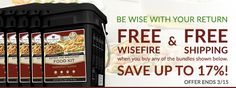 Free buckets of WiseFire (fire starter) & Free Shipping with the purchase of select long-term food packages. Prepare yourself and your family today! Offer ends 3/15.