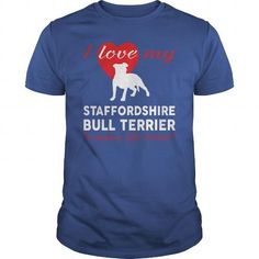 I LOVE MY STAFFORDSHIRE BULL TERRIER  T-SHIRTS T-SHIRTS, HOODIES ( ==►►Click To Shopping Now) #i #love #my #staffordshire #bull #terrier # #t-shirts #Dogfashion #Dogs #Dog #SunfrogTshirts #Sunfrogshirts #shirts #tshirt #hoodie #sweatshirt #fashion #style
