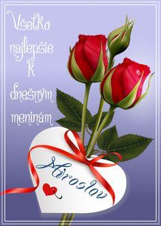 Miroslav Všetko najlepšie k dnešným meninám Morning Images, Picture Frames, Valentines Day, Poems, Artwork, Plants, Cards, Pictures, Smoothie