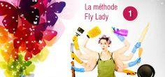 #Organisation #Flylady #OrganiZen Chapitre 1 : Le premier pas.