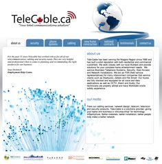 Tele-Cable has been serving the Niagara Region since 1995 and has built a solid reputation with both residential and commercial customers. We work closely with our local Builders and provide solutions for your complete home entertainment needs.  We service Business Telephone Systems, Security, Door Access and Network Installations.