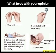 """""""what to do with a narcissist's opinion"""" . . .stick it up her ass!"""