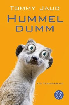 Hummeldumm: Das Roman von Tommy Jaud, http://www.amazon.de/dp/3596174767/ref=cm_sw_r_pi_dp_v-5srb13W7D5V