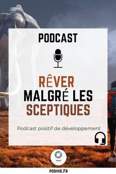 Podcast positif de développement personnel en français : Rêver et voir grand. Il faut être optimiste avant tout. Croire en ses rêves et importance, la croyance des autres ne l'est pas. Pour en découvrir plus à ce sujet, écoutez notre podcast (12 min) !