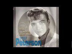 Ray Peterson - Tell Laura I Love Her (RCA a very sad song, definitely not a pick me up song I Miss You Lyrics, Love Songs Lyrics, Saddest Songs, Greatest Songs, 60s Music, Music Sing, Reggae Music, Blues Music, Bobby Goldsboro