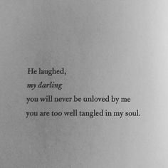 Love Quotes for wedding : Tangled from Book II. Poem Quotes, Words Quotes, Life Quotes, Sayings, Qoutes, Pretty Words, Love Words, Beautiful Words, Atticus Quotes
