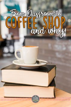 """From Classroom to Coffee Shop & Why Hosting a """"work day"""" during the school day is a great way to motivate students writers and help them (and me) to get things done! Teaching Writing, Classroom Environment, Teaching Tips"""