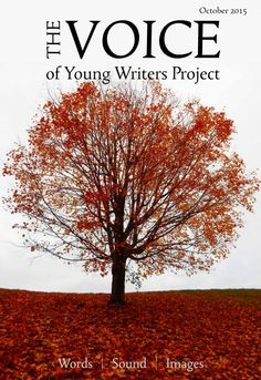 Young Writers Project monthly digital magazine featuring best teen writing, photography, audio and video. Also, prompts, writing tips, personal narratives, poetry, essays, interviews, posts from http://youngwritersproject.org, YWP YouTube Channel highlights, photo gallery, calendar of events.