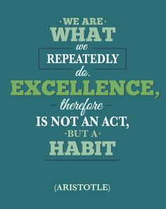 Excellence quote from Aristotle