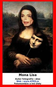Michael Jackson Mona Lisa by Leonardo da Vinci Funny Art, Funny Memes, It's Funny, Tableaux Vivants, Mona Lisa Parody, Mona Lisa Smile, Photoshop, Arte Pop, Photomontage