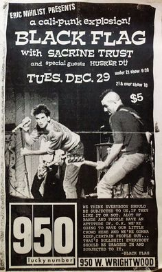 Black Flag- I'll never forget seeing them at a small punk club where I was a regular. After the show, Henry Rollins showed up at a house party held by a friend. Cool guy.