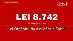 Lei 8.742/93 - Lei Orgânica da Assistência Social