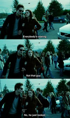 Everybody's staring. Not that guy. No he just looked - twilight