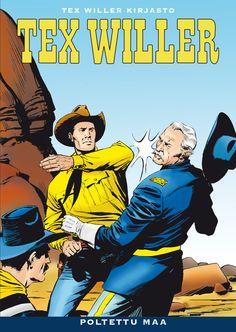 Tex Willer -kirjasto #26: Poltettu maa. #sarjakuva #sarjis #egmont