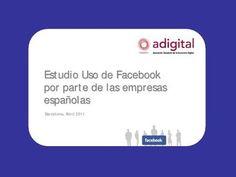 Estudio Uso de Facebook por parte de las Empresas Españolas (Adigital) - AB2011
