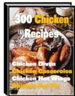 300 Delicious Mouthwatering Chicken Recipes    http://pinterest.com/jimmy7641/your-pinterest-bookstore/