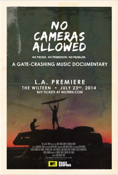 'No Cameras Allowed', A Documentary About Sneaking Into Music Festivals probably one of the coolest things I've ever watched