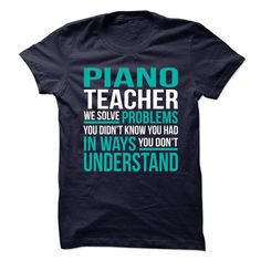 PIANO-TEACHER - Solve problem - #striped shirt #gray sweater. GET IT => https://www.sunfrog.com/No-Category/PIANO-TEACHER--Solve-problem.html?68278