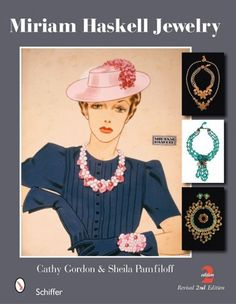 Miriam Haskell Jewelry by Cathy Gordon / Miriam Haskell began selling especially beautiful costume jewelry in 1926, and her company continues to the present. Today, the jewelry that bears her name is highly sought after and the prices keep spiraling up.
