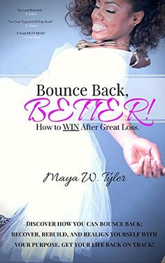 Bounce Back Better by Maya Tyler  @ www.MyNDTALK.org archived under Transitions Tuesday