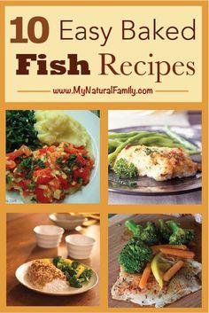 10 of the Best, Easy Baked Fish Recipes - MyNaturalFamily.com #fish #recipe