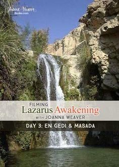 "Lazarus Awakening BLOG Day Travel with Joanna Weaver to Israel as we trek to the wilderness in today's ""Filming #LazarusAwakening"""