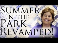 (54) Summer in the Park Quilt Revamped- Easy Quilting With Jelly Rolls - YouTube