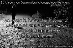 157. You know Supernatural changed your life when... | Submitted by: thepiebitch