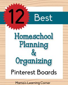 Best Homeschool Planning and Organizing Pinterest Boards - lots of planning gems!
