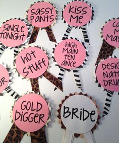 "Bachelorette Party ideas- I like the idea of these ""nametags"""