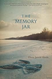 THE MEMORY JAR by Elissa Janine Hoole
