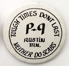1985 strike  In August 1985, Hormel workers went on strike at the Hormel headquarters in Austin, Minnesota.