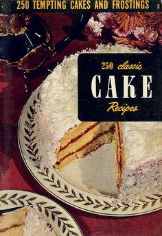 250 Classic Cake Recipes 1950 Vintage Cookbook Culinary Arts by BirdhouseBooks on Etsy Vintage Baking, Vintage Kitchen, Vintage Food, Graham, Baking Cookbooks, Fig Cake, Boston Cream Pie, Baking Items, Pecan Cake