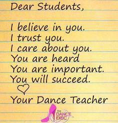 Dance Teachers believe in their students!  www.danceexec.com