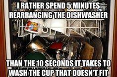 I can relate...dishwasher!