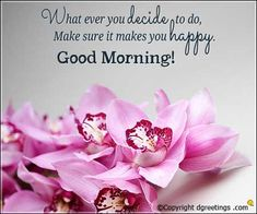 Good Morning Handsome Quotes, Good Morning Wishes Quotes, Beautiful Morning Messages, Good Morning Happy Sunday, Good Morning Image Quotes, Good Morning Cards, Good Morning Inspirational Quotes, Good Morning Flowers, Good Morning Messages