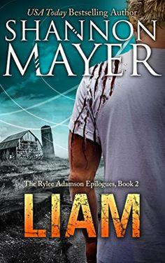 LIAM (The Rylee Adamson Epilogues Book 2) by Shannon Mayer https://www.amazon.com/dp/B01IFXF454/ref=cm_sw_r_pi_dp_WDyJxb9HCRD55
