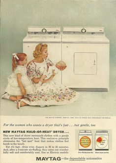 Woman Dressed in White / Maytag Clothes Washer & Dryer Original 1960 Vintage Ad Color Photo Mother with her Children; Halo of Heat Dryer...
