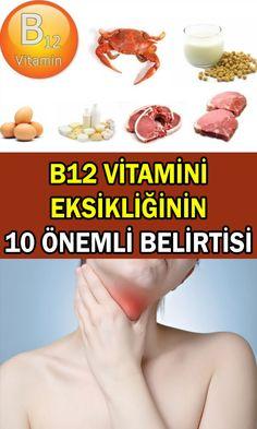B12 vitamini eksikliği belirtileri arasında yorgunluk, boğazda ağrı, depresyon ve sinirlilik yer alabilir.