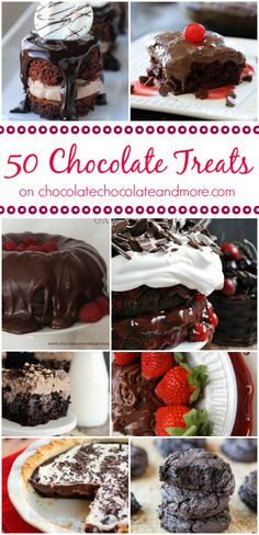 50 Chocolate Treats - from dip to cookies to pie to cake!