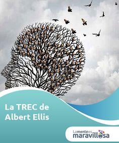 La TREC de Albert Ellis   La TREC son las siglas de #Terapia racional emotiva #conductual desarrollada por Albert Ellis, siguiendo los principios de la psicología #cognitiva.  #Terapias