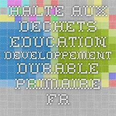 halte-aux-dechets.education-developpement-durable-primaire.fr