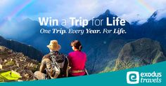 Exodus Travels - Win a Trip a Year for Life - http://sweepstakesden.com/exodus-travels-win-a-trip-a-year-for-life/