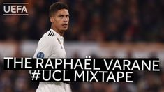 THE RAPHAËL VARANE MIXTAPE Real Madrid Club, Raphael Varane, Uefa Champions League, Manchester City, Mixtape