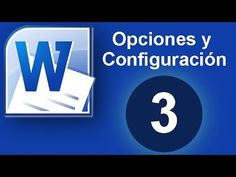 Word - Excel - Access (Clases, tutoriales y ejercicios): Tutorial Word (Cap. 3) Opciones y Configuración de...