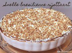 Ik hou van bakken: Snelle brésilienne rijsttaart (nougatine) Bread Cake, Pie Cake, Cake Cookies, Cupcake Cakes, Cup Cakes, Sweet Recipes, Cake Recipes, Bake My Cake, Baking Bad