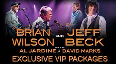 Brian Wilson and Jeff Beck - Exclusive VIP Packages!