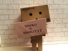 DANBO WANTS EQUALNESS FOR ALL! #theyearofdanbo #danbo #tinyrobot #bjd #miniature #danboard #kawaii #hobby #toy #actionfigure #amazonbox  #dollhouse #womansrights #lovetrumpshate