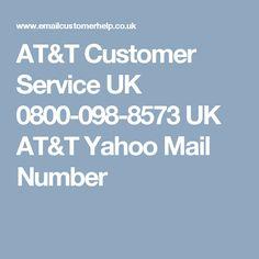 AT&T Customer Service UK 0800-098-8573 UK AT&T Yahoo Mail Number